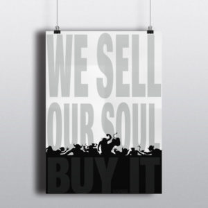 180 bei NässeWe sell our soul – Plakat